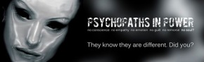 Psychopaths in Power – The Elephant in the LivingRoom